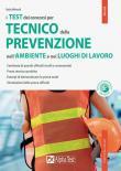 Il concorso per tecnico della prevenzione nell'ambiente e nei luoghi di lavoro. Con software di simulazione