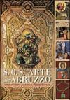 S.O.S. Arte dall'Abruzzo. Una mostra per non dimenticare