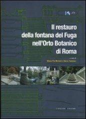 Il restauro della fontana del Fuga nell'orto botanico di Roma