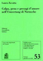 Colpa, pena e presagi d'amore nell'Umvertung di Nietzsche