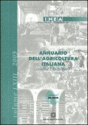Annuario dell'agricoltura italiana 2009. Con CD-ROM