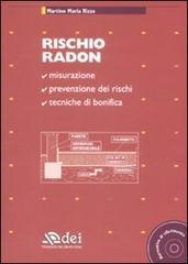 Rischio radon. Con CD-ROM