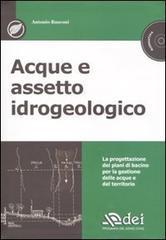 Acque e assetto idrogeologico. Con CD-ROM