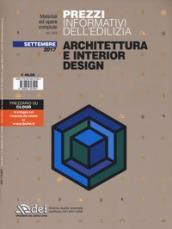 Prezzi informativi dell'edilizia. Architettura e interior design. Settembre 2017. Con Contenuto digitale (fornito elettronicamente)