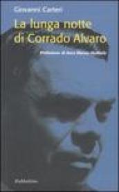 La lunga notte di Corrado Alvaro