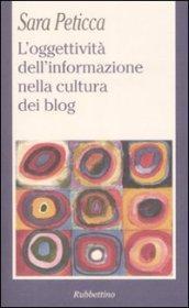 L'oggettività dell'informazione nella cultura dei blog