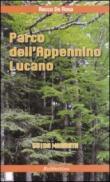 Parco dell'Appennino lucano. Guida narrata