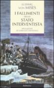 I fallimenti dello stato interventista
