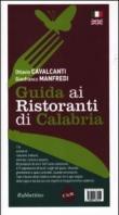Guida ai ristoranti di Calabria. Ediz. italiana e inglese