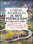 Il mio Pinocchio. 95 dipinti per il racconto di Carlo Collodi
