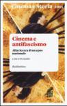 Cinema e storia (2015). 1.Cinema e antifascismo. Alla ricerca di un epos nazionale