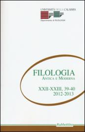Filologia antica e moderna voll. 39-40