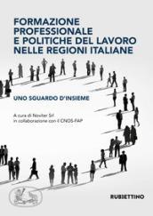 Formazione professionale e politiche del lavoro nelle regioni italiane