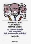 La controversia sul metodo dell'economia politica. Fonti inedite