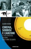 Cinema, sorrisi e canzoni. Il film musicale italiano degli anni Sessanta