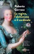 La regina, l'alchimista e il cardinale