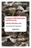 Cinema e storia. Rivista di studi interdisciplinari (2020). Vol. 1: guerra delle immagini nel XXI secolo. Cinema, televisione, web, La.