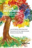I fili della memoria. Le ACLI di Roma tra storia, testimonianza e visione