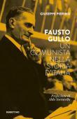 Fausto Gullo. Un comunista nella storia d'Italia