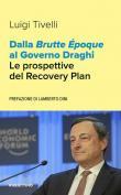 Dalla Brutte Époque al Governo Draghi. Le prospettive del Recovery Plan