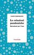 Le relazioni pandemiche. Istruzioni per l'uso