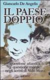 Il paese doppio. Questione atlantica e questione morale negli scritti di Aldo Moro