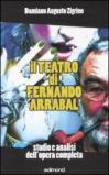 Il teatro di Fernando Arrabal. Studio e analisi dell'opera completa