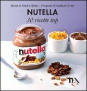 Nutella. 30 ricette top