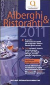 Alberghi e ristoranti 2011. Con CD-ROM