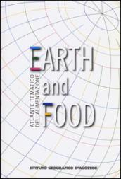 Atlante tematico dell'alimentazione. Earth and food