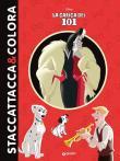 La carica dei 101. Staccattacca & colora. Con adesivi. Ediz. illustrata