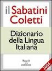 Il Sabatini Coletti dizionario della lingua italiana 2006. Per le Scuole