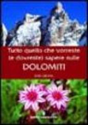 Tutto quello che vorreste (e dovreste) sapere sulle Dolomiti