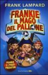 Frankie e i pirati predatori. Frankie il mago del pallone. 1.