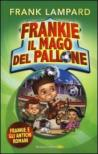 Frankie e gli antichi romani. Frankie il mago del pallone. 2.