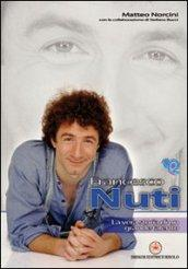 Francesco Nuti. La vera storia di un grande talento