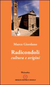 Radicondoli. Cultura e origini