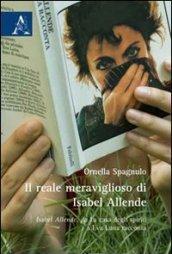 Il reale meraviglioso di Isabel Allende. Isabel Allende, da «La casa degli spiriti» a «Eva Luna racconta»