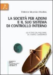 La società per azioni e il suo sistema di controllo interno. Gli attori che presidiano la control governance