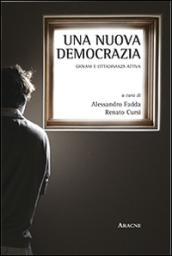 Una nuova democrazia. Giovani e cittadinanza attiva