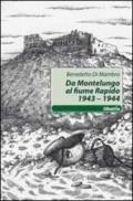 Da Montelungo al fiume Rapido 1943-1944