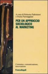 Per un approccio sociologico al marketing