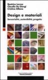 Design e materiali. Sensorialità, sostenibilità, progetto