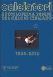 Calciatori. Enciclopedia Panini del calcio italiano. Con Indice. 14.2010-2012