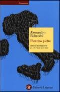 Piovono pietre: Cronache marziane da un paese assurdo (Economica Laterza Vol. 632)