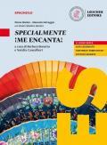 ¡Me encanta! Mis competencias para comunicar en español. Specialmente ¡Me encanta!. Per le Scuole superiori