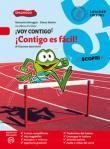 ¡Voy contigo! Mis competencias para comunicar en español. ¡Contigo es fácil! Per la Scuola media. Con e-book. Con espansione online