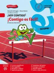 ¡Voy contigo! Mis competencias para comunicar en español. ¡Contigo es fácil! . Con e-book. Con espansione online
