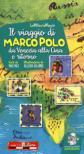Il viaggio di Marco Polo da Venezia alla Cina e ritorno. Ediz. a colori