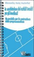 Il controllo di palla. 60 esercizi per lo sviluppo ed il miglioramento delle abilità tecniche individuali. Con DVD